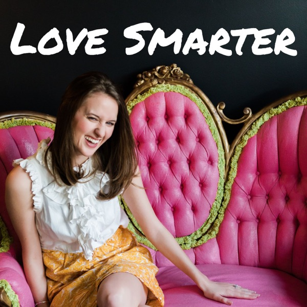 Love Smarter: Relationship Advice for Women Who Like Personal Development