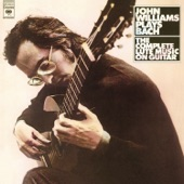 John Williams Plays Bach: The Complete Lute Music on Guitar