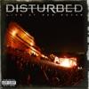Disturbed: Live at Red Rocks, Disturbed
