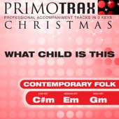 What Child Is This - Contemporary Folk Style - Christmas Primotrax - Performance Tracks - EP