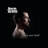 Not Your Fault (Gonna Warm Your Heart) - Jord Knox