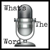 what's the word podcast josh elledge