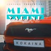 Miami Yacine - Kokaina Grafik