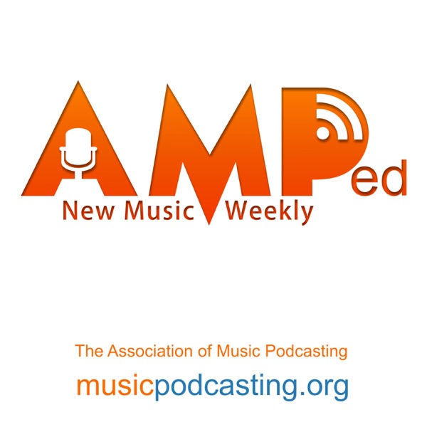 AMPed New Music Weekly