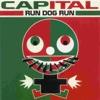 Capital - Single - Run Dog Run