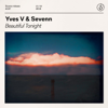 Yves V & Sevenn - Beautiful Tonight artwork