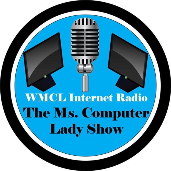 The Ms. Computer Lady Show--WMCL Internet Radio