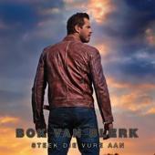 Bok van Blerk - Steek Die Vure Aan artwork