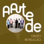 A Arte de Grupo Revelação (Live)
