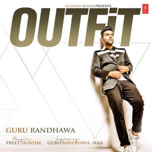 GURU RANDHAWA – Outfit Chords