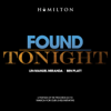 Found Tonight - Ben Platt & Lin-Manuel Miranda mp3