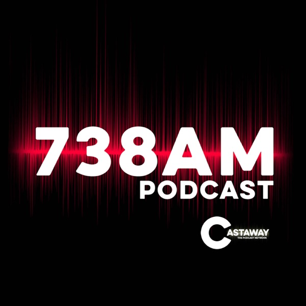 The 738am podcast - talking to people about stuff