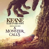 """Tear Up This Town (From """"A Monster Calls"""") - Single"""