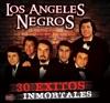 30 Éxitos Inmortales, Los Ángeles Negros