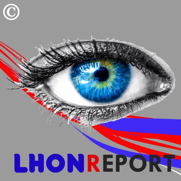 The LHONReport - With Host Maria Johnson & Brian Boros