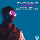 Kevcody & Babel-Ish - Nu Is Je BF Niks (feat. Defano Howlijn, Lina Ice, Sevirio & Gino Stacksz) kunstwerk