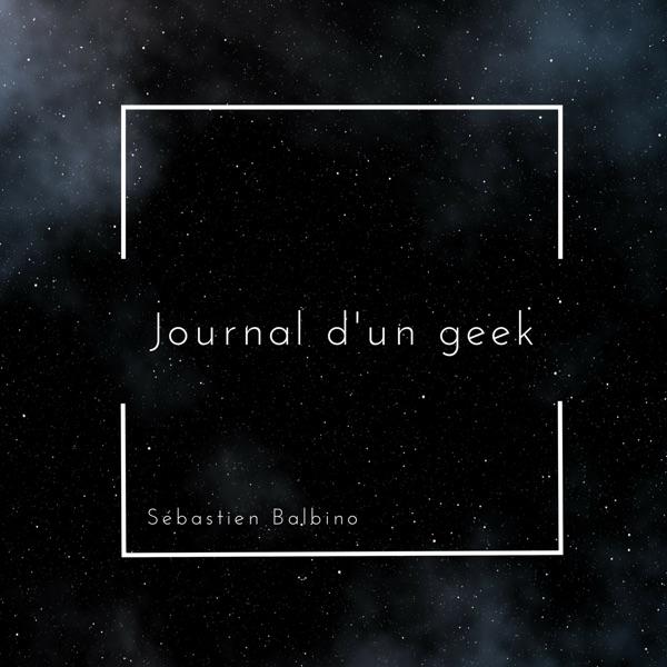 Journal d'un geek - Moi, geek