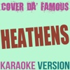 Heathens (Originally Performed by Twenty One Pilots) [Karaoke Instrumental] - Single