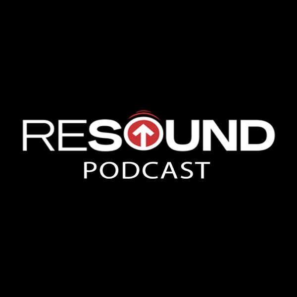 Resound Missions Base Podcast