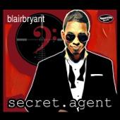 Secret Agent (Radio Single) - Blair Bryant