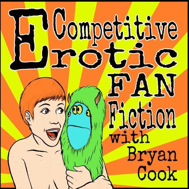 Compe Ive Fan Fiction With Bryan Cook By Nerdist Industries On Apple Podcasts