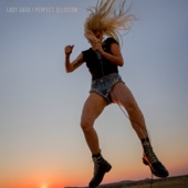 Lady Gaga - Perfect Illusion  artwork