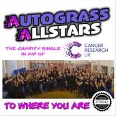 Autograss Allstars - To Where You Are artwork