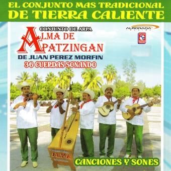 Canciones y Sones – Alma De Apatzingan