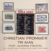 Tin Man feat. Adriano Prestel (Truccy Remix)