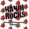 Decadent, Dangerous, Delicious, Hanoi Rocks