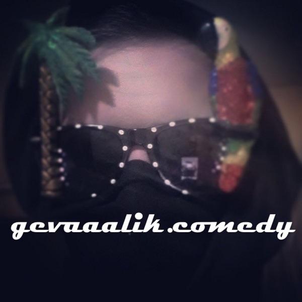 gevaaalik.comedy Podcast