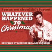 Whatever Happened to Christmas - Songs We Shouldn't Forget
