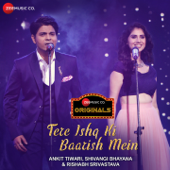 Tere Ishq Ki Baarish Mein (Zee Music Originals)