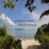 A Distant Shore - Single