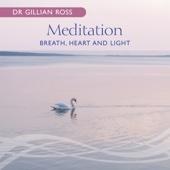 Meditation – Breath, Heart and Light