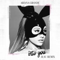 Into You (3LAU Remix) - Single - Ariana Grande