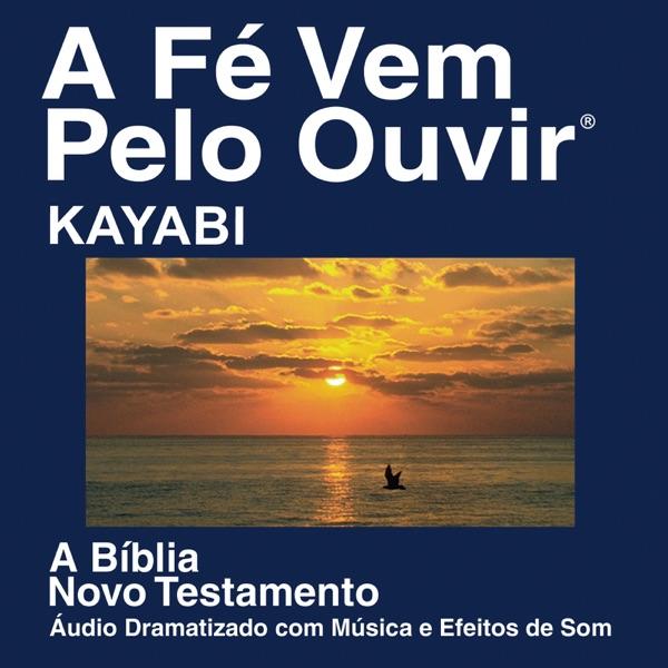 Kayabí Bíblia (dramatizada) - Kayabi Bible (Dramatized)