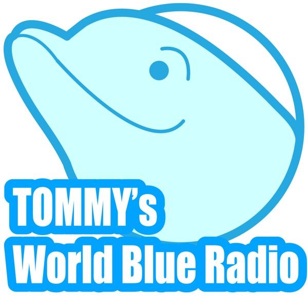 トミーのワールドブルーラジオ Enjoy Now!
