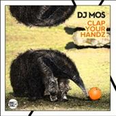 DJ M.O.S. - Clap Your Handz обложка