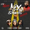 Key to the Streets (feat. 2 Chainz, Lil Wayne & Quavo) [Remix] - Single