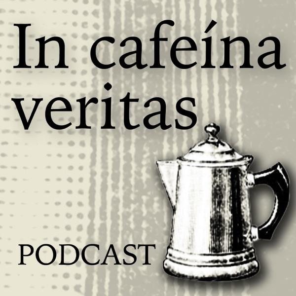 In cafeína veritas