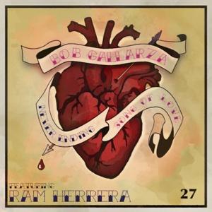 Ram Herrera - Never Ending Song Of Love (feat. Ram Herrera) - Single