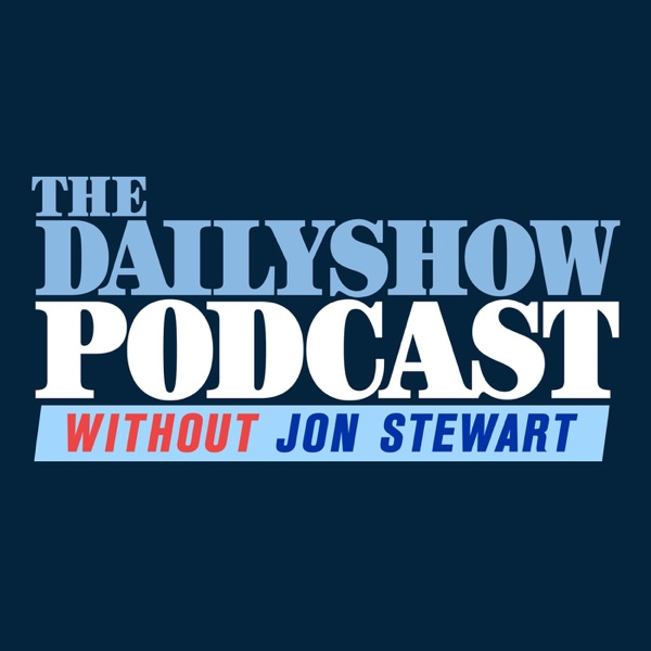 The Daily Show Podcast without Jon Stewart