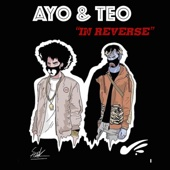 In Reverse - Ayo & Teo