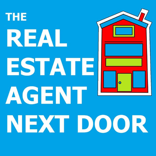The Real Estate Agent Next Door: Residential Housing | Inside Information | Market Updates | Best Practices