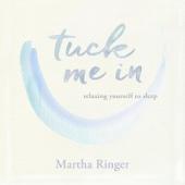 Tuck Me In: Relaxing Yourself to Sleep