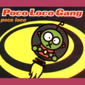 Poco Loco (Single Mix)
