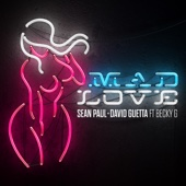 Download Sean Paul  - Mad Love (feat. Becky G)