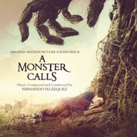 A Monster Calls - Original Motion Picture Soundtrack