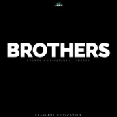 Brothers (Sports Motivational Speech)